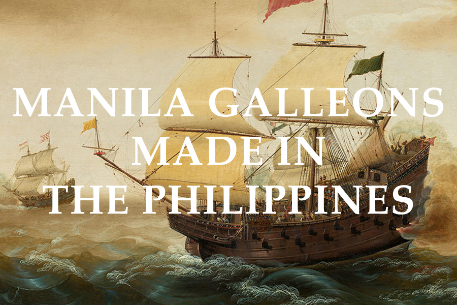 Manila Galleons Made In The Philippines