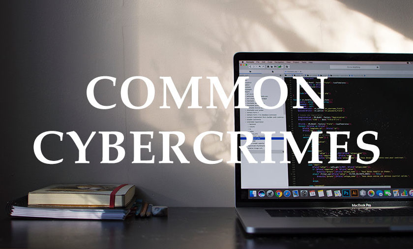 Common Cybercrimes