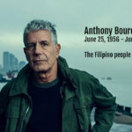 Anthony Bourdain, The Filipinos Will Miss You. Rest In Peace