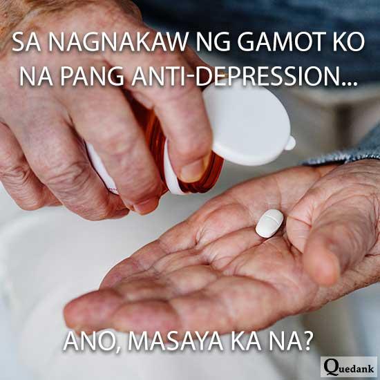 pinoy meme - tagalog meme - nanakawan ng gamot na anti depression