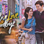 Hello, Love, Goodbye (2019) - Movie Review